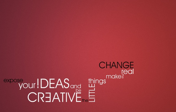 Picture background, the inscription, the phrase, creative, ideas