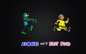 Picture people, food, zombies, flees, zombies hate fast food