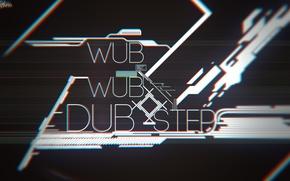 Picture Dubstep, wub wub, step, DUB, wub