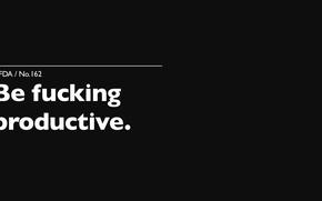 Picture white, the inscription, black, Black, White, fucking, motivation, productivity, Motivate, productivity