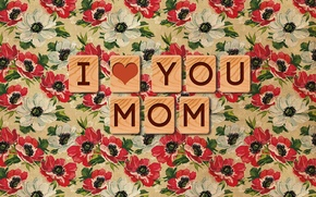 Picture Mom, Wallpaper, I love you, texture, the inscription