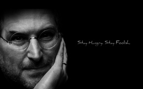 Picture stay hungry, Stay hungry, stay foolish, Steve Jobs, stay reckless