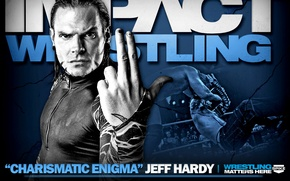 Picture Wrestling, Jeff Hardy, Impact Wrestling, Charismatic Enigma, Matters Here